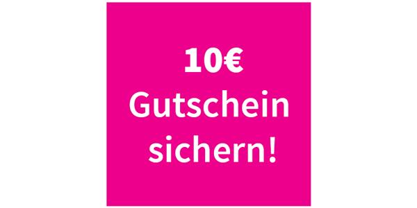 10 € sichern und Newsletter abonnieren
